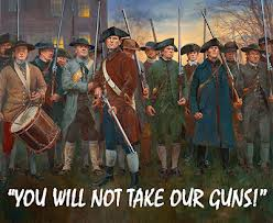 People who fear their guns will be taken liken themselves to people who fought the Revolutionary War. Really, the do.